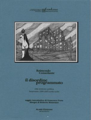 2006 - Il disordine programmato