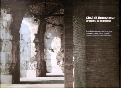 2006 - Città di Benevento, progetti a concorso