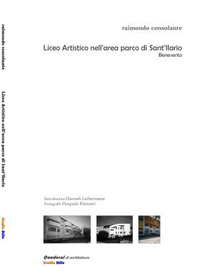 2010 - Liceo Artistico nell'area parco di Sant'Ilario